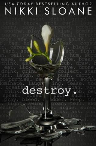 Release Day Blitz: Destroy by Nikki Sloane @AuthorNSloane