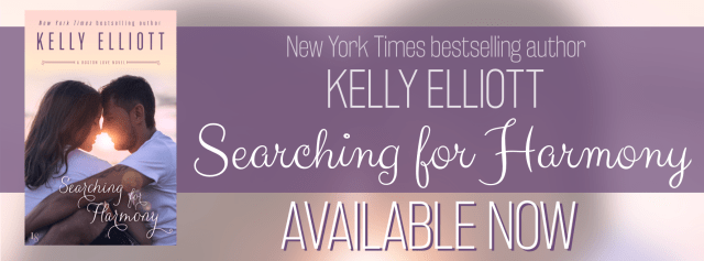 Release Day Blitz with Excerpt: Searching for Harmony by Kelly Elliott @author_kelly