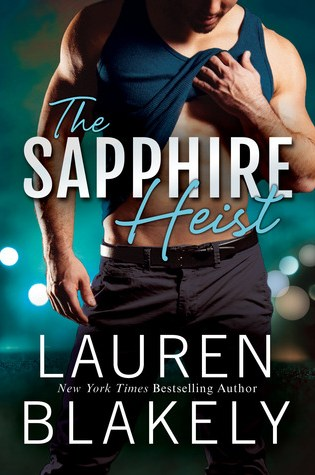 Excerpt Reveal with Giveaway: The Sapphire Heist (Jewel #2) by Lauren Blakely @LaurenBlakely3