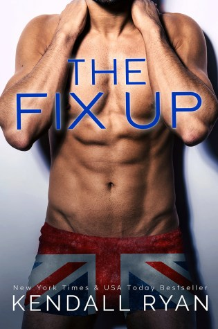 Cover Reveal: The Fix Up by Kendall Ryan @KendallRyan1