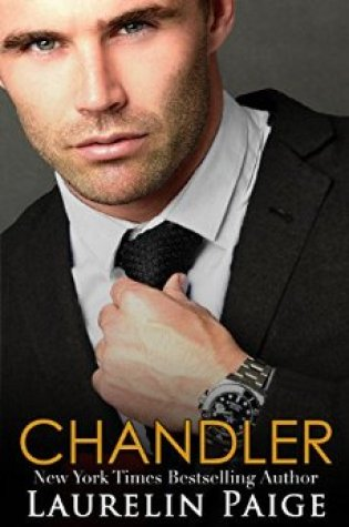 Promo with Excerpt: Chandler (A Fixed Trilogy Spinoff) by Laurelin Paige @LaurelinPaige