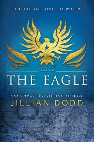 Excerpt Reveal: The Eagle by Jillian Dodd @JillianDodd