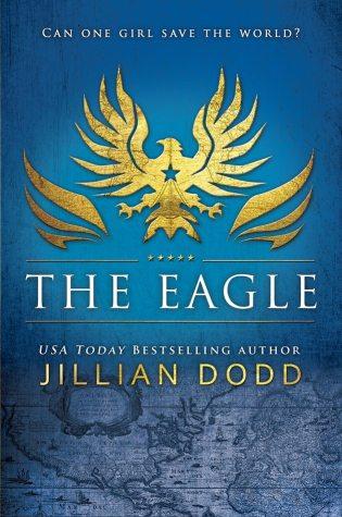 Excerpt Reveal: The Eagle by Jillian Dodd @JillianDodd