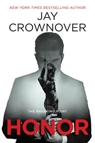 Blog Tour Review with Excerpt & Giveaway: Honor (Breaking Point #1) by Jay Crownover @JayCrownover