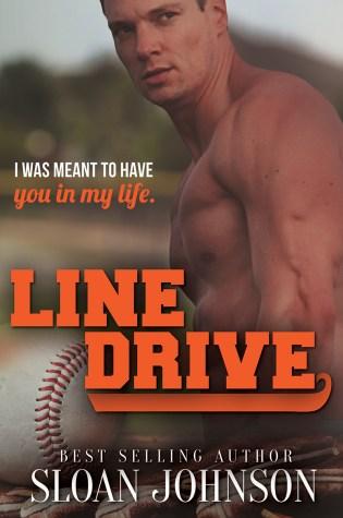 Cover Reveal: Line Drive (Homeruns #6) by Sloan Johnson @authorsloanj