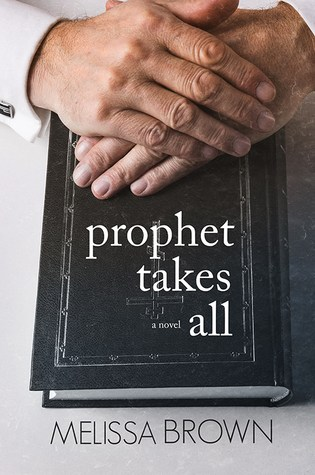 Book Review: Prophet Takes All (The Compound #4) by Melissa Brown @LissaLou77