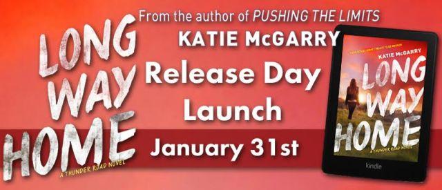 Release Day Launch with Excerpt & Giveaway: LONG WAY HOME Katie McGarry @katiemcgarry