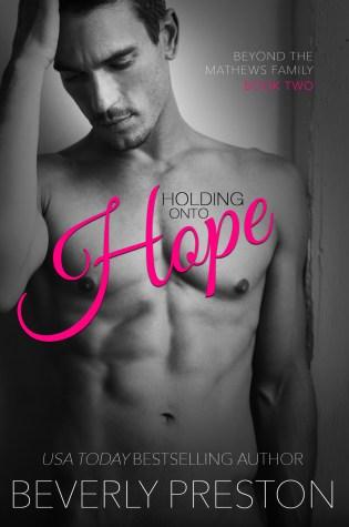 Release Day Blitz: Holding onto Hope by Beverly Preston @BeverlyPreston @givemebooksblog
