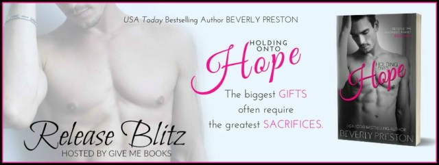 Release Day Blitz: Holding onto Hope by Beverly Preston @BeverlyPreston @givemebooksblog