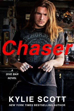 Cover Reveal: Chaser A Dive Bar Novel By Kylie Scott @KylieScottbooks @InkSlingerPR