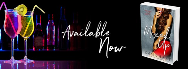Release Day Bltiz: Mixed Up by Emma Hart @EmmaHartAuthor @InkSlingerPR