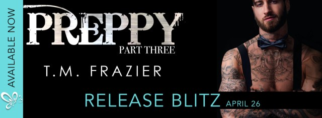 Release Day Blitz: Preppy, Part Three: The Life & Death of Samuel Clearwater by T.M. Frazier  @TM_Frazier  @jennw23