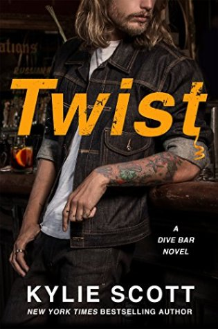 Blog Tour (Dual Review): Twist A Dive Bar Novel by Kylie Scott @KylieScottbooks @InkSlingerPR