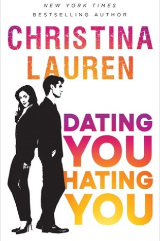 Book Review: Dating You Hating You by Christina Lauren @ChristinaLauren @GalleryBooks