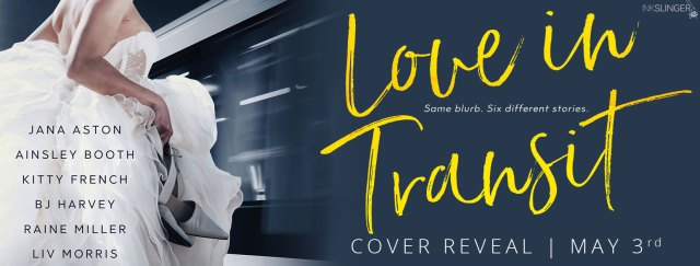 Cover Reveal: Love in Transit by Jana Aston, Ainsley Booth, Kitty French, BJ Harvey, Raine Miller, & Liv Morris  @InkSlingerPR