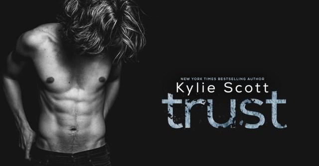 Cover Reveal: Trust by Kylie Scott @KylieScottbooks @InkSlingerPR