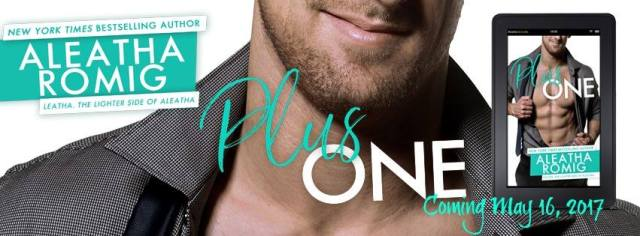 Excerpt Reveal: Plus One by Aleatha Romig @AleathaRomig @InkSlingerPR