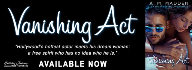 Release Day Blitz: Vanishing Act by AM Madden @ammadden1 @EJBookPromos