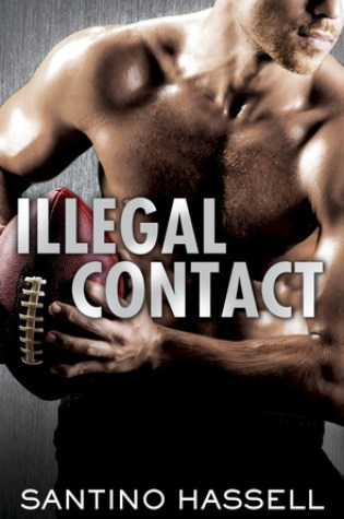 Book Review: Illeagl Contact by Santino Hassell @santinohassell ‏@penguinrandom