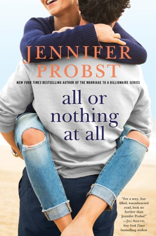 Blog Tour: All or Nothing at All by Jennifer Probst @jenniferprobst @GalleryBooks