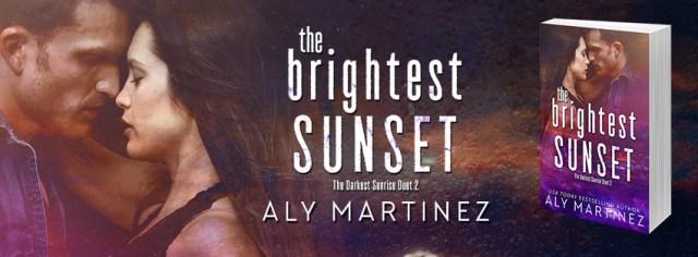 Release Day Blitz: The Brightest Sunset  by Aly Martinez @AlyMartinezAuth @InkSlingerPR