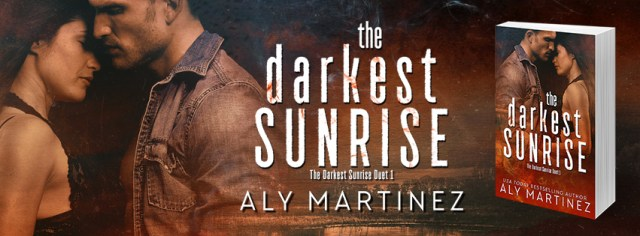 Release Day Blitz: The Darkest Sunrise by Aly Martinez @AlyMartinezAuth @InkSlingerPR
