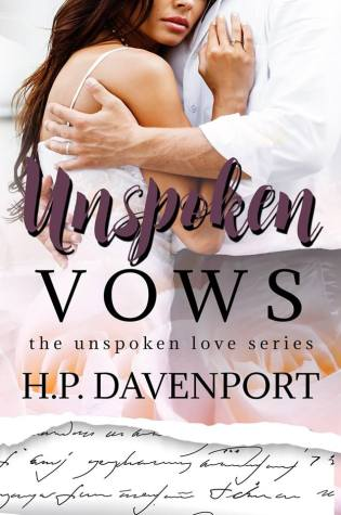 Release Day Blitz: Unspoken Vows by H. P. Davenport @hpdavenportauth