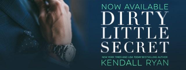 Release Day Blitz: Dirty Little Secret by Kendall Ryan @KendallRyan1 @InkSlingerPR
