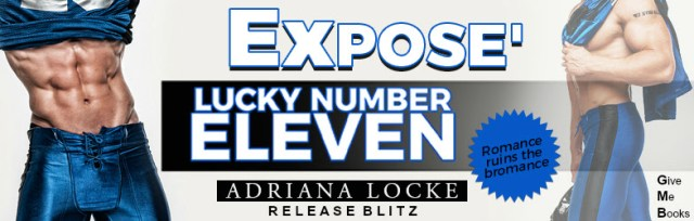 Release Day Blitz: Lucky Number Eleven by Adriana Locke @AuthorALocke @givemebooksblog