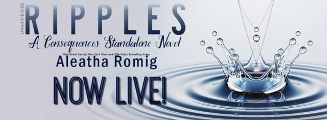Blog Tour: Ripples: A Consequences Stand-alone Novel by Aleatha Romig @AleathaRomig @InkSlingerPR