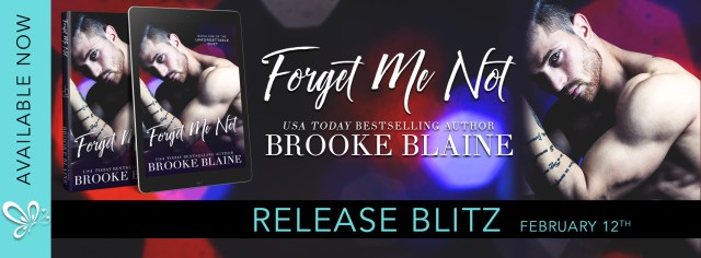 Release Day Bltiz: Forget Me Not by Brooke Blaine @BrookeBlaine1 @jennw23