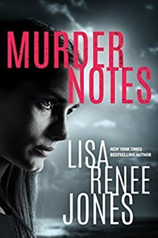 Book Review: Murder Notes by Lisa Renee Jones @LisaReneeJones
