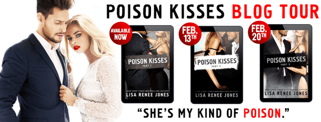Blog Tour: Poison Kisses by Lisa Renee Jones @LisaReneeJones @SMPRomance
