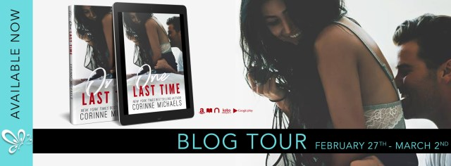 Blog Tour: One Last Time by Corinne Michaels @AuthorCMichaels ‏@jennw23