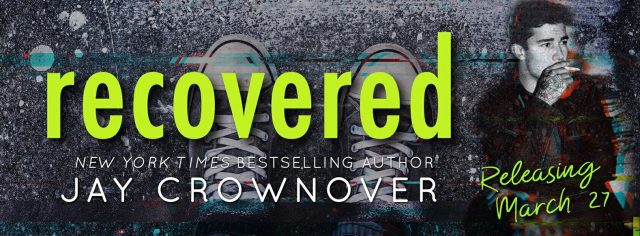 Release Day Blitz: Recovered by Jay Crownover @JayCrownover @InkSlingerPR