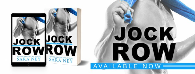 Release Day Blitz: Jock Row by Sara Ney @SaraNey @InkSlingerPR