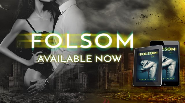 Release Day Blitz: Folsom by Tarryn Fisher & Willow Aster @DarkMarkTarryn @WillowAster