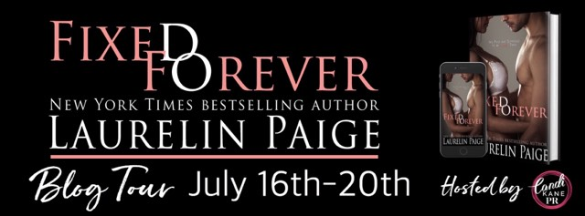 Blog Tour: Fixed Forever by Laurelin Paige @LaurelinPaige