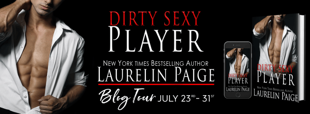 Review Tour: Dirty Sexy Player by Laurelin Paige @LaurelinPaige