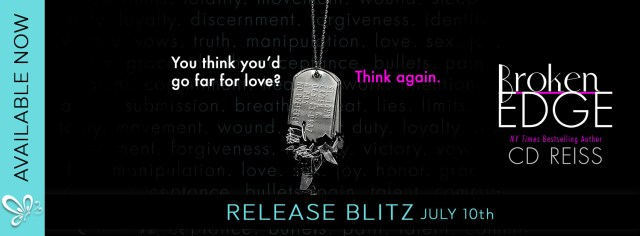 Release Day Blitz: Broken Edge by CD Reiss @CDReisswriter @jennw23