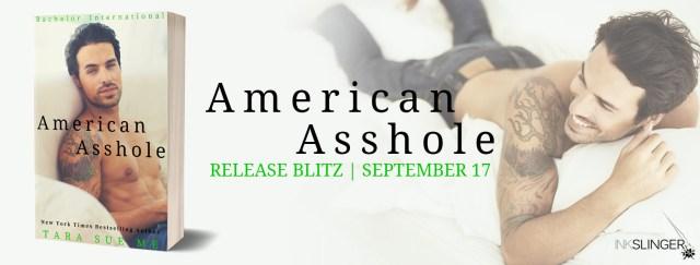 Release Day Blitz: American Asshole by Tara Sue Me @tarasueme @inkslingerpr