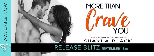 Release Day Blitz: More Than Crave You by Shayla Black @Shayla_Black  @jennw23