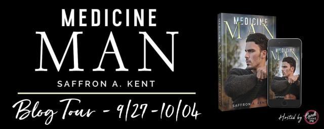 Blog Tour: Medicine Man by Saffron A. Kent @TheSaffronKent 