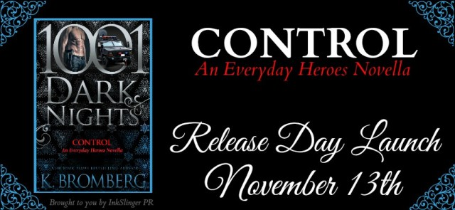 Release Day Blitz: Control by K Bromberg @KBrombergDriven @1001DarkNights @InkSlingerPR