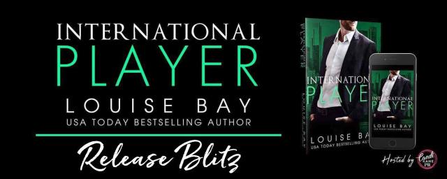 Release Blitz: International Player by Louise Bay @louisesbay