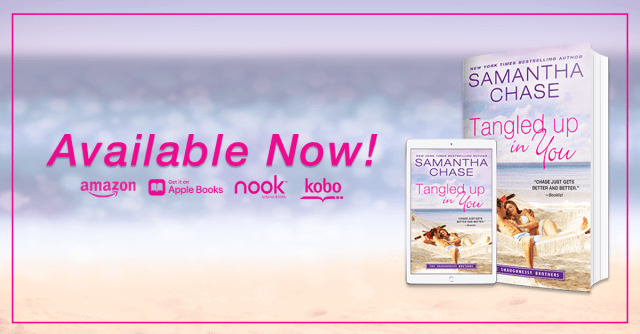 Release Day Blitz: Tangled Up in You by Samantha Chase @SamanthaChase3 @InkSlingerPR