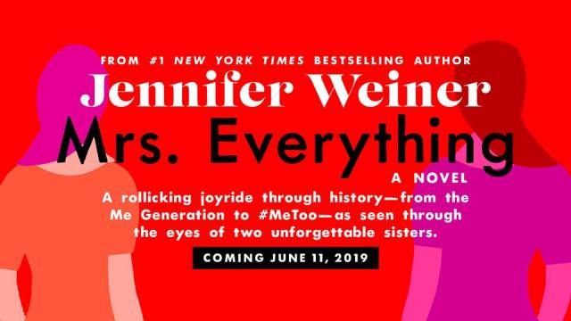 New Release Review: Mrs. Everything by Jennifer Weiner @jenniferweiner @AtriaBooks