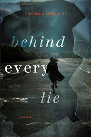 Review: Behind Every Lie by Christina McDonald @Christinamac79 @GalleryBooks