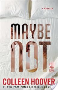 Book Review: Maybe Not by Colleen Hoover