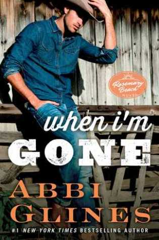 Blog Tour Review: When I'm Gone by Abbi Glines @AbbiGlines @atriaindies